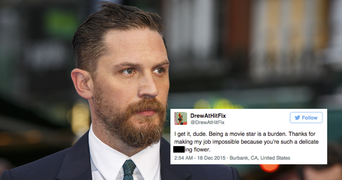 critic went on an enraged Twitter rant because Tom Hardy was rude to ...
