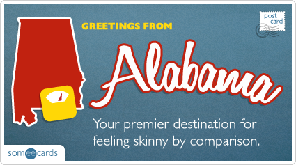someecards.com - Your premier destination for feeling skinny by comparison.
