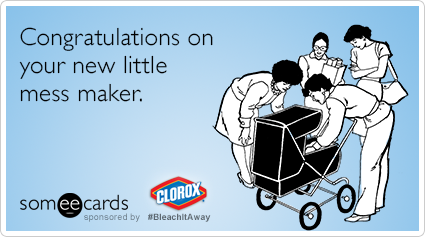 Congratulations on your new little mess maker.