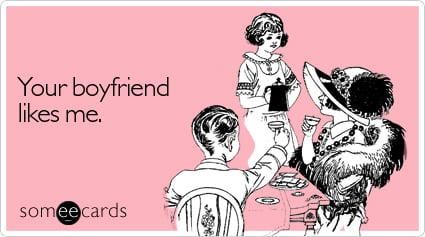 Pics Photos - Funny Reminders Ecard Your Boyfriend S Old Fashioned ...