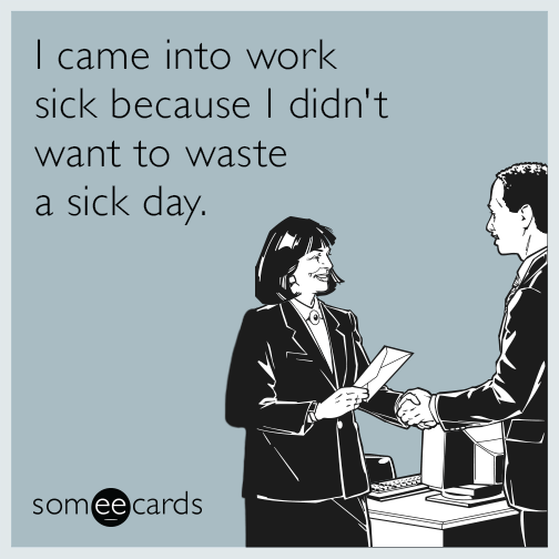 Sick Coworker Quotes | just b.CAUSE