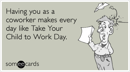 Someecards Funny Quotes About Co Workers Quotesgram
