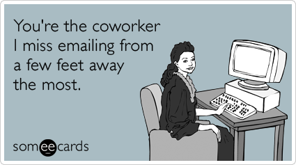 20 Ways To Tell Your Coworkers Exactly How You Feel About ...