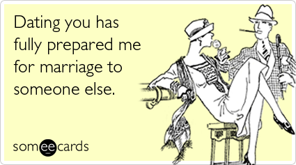 http://cdn.someecards.com/someecards/filestorage/dating-you-marry-someone-else-thinking-of-you-ecards-someecards.png