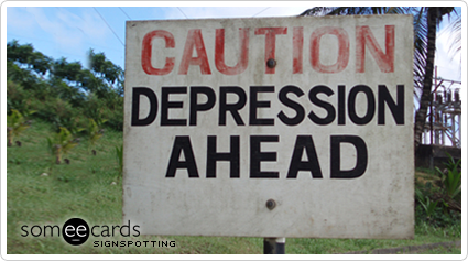 Funny Cry For Help Ecard: Caution Depression Ahead.