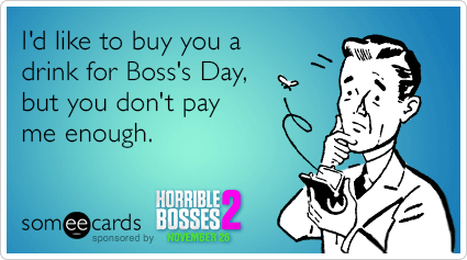 Boss's Day Ecards, Free Boss's Day Cards, Funny Boss's Day ...