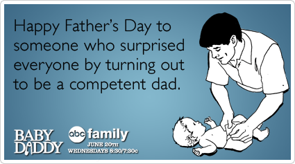 Baby Daddy Funny Pictures Funny Baby Daddy Ecard Happy