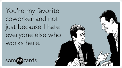 Back > Gallery For > Coworker Leaving Ecards Funny Coworker Ecards