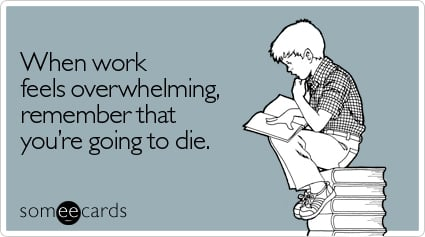 feels-overwhelming-workplace-ecard-somee