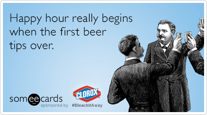 Happy hour really begins when the first beer tips over.