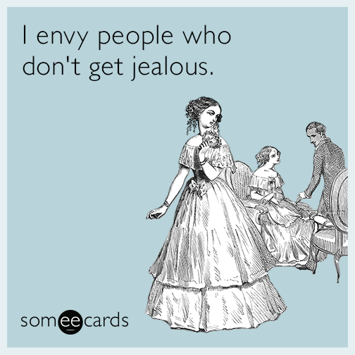 I envy people who don't get jealous | Alexia's Books and Such