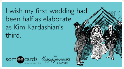 I wish my first wedding had been half as elaborate as Kim Kardashian's third.