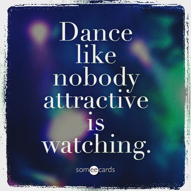 pics photos funny inspirational dance quotes