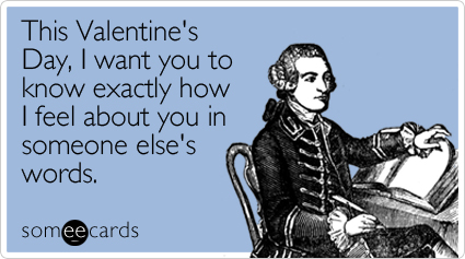 14 hilarious ecards that describe Valentines Day perfectly AOL – E Valentine Cards