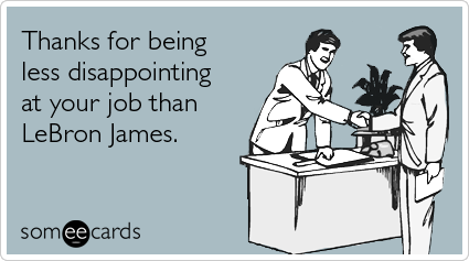 lebron-james-miami-heat-finals-choke-workplace-ecards-someecards.png
