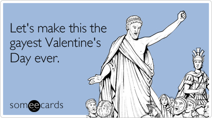 make-gayest-valentines-day-ecard-someeca