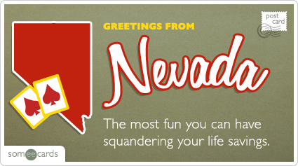 someecards.com - The most fun you can have squandering your life savings.