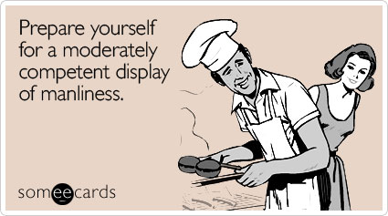 Funny Seasonal Ecard: Prepare yourself for a moderately competent display of manliness.