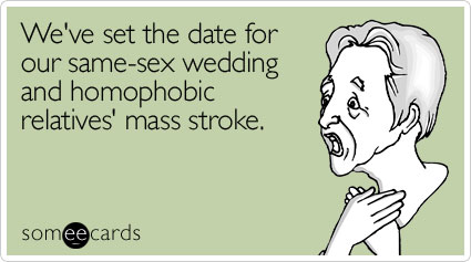 We've set the date for our same-sex wedding and homophobic relatives' mass stroke