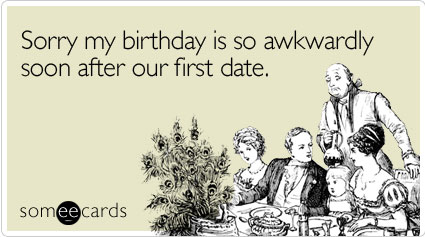 someecards birthday dating Free happy 19th birthday cards to send to family and friends with funtasticecardscom poems along with popular quotes and sayings unusual 19th cartoon bday cards with jokes for family and friends.