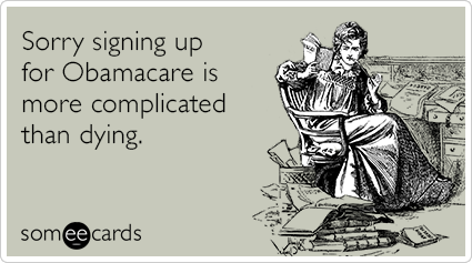 sorry-obamacare-sign-up-dying-sympathy-ecards-someecards.png