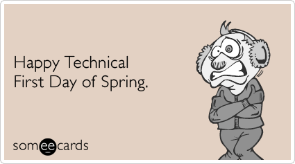 spring-cold-weather-freeze-march-seasonal-ecards-someecards.png