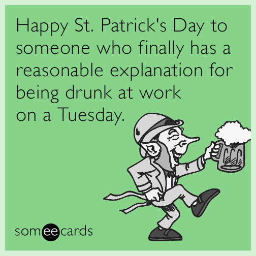 St patrick 39 s day ecards free st patrick 39 s day cards for Funny irish sayings for st patrick day