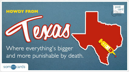 someecards.com - Where everything's bigger and more punishable by death.