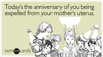 [Image: todays-anniversary-being-expelled-birthd...ecards.jpg]