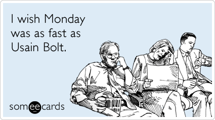 Funny Monday Ecards