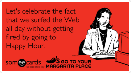 ... Happy Hour Chilis Work Internet Funny Ecard | Chili's Happy Hour Ecard: www.someecards.com/chilis-happy-hour-cards/web-happy-hour-chilis...