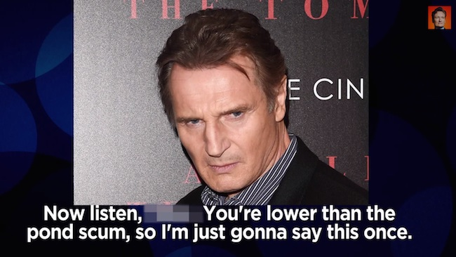 Liam Neeson's prank call to the ex-boyfriend of his 'Taken' daughter sounds terrifying.