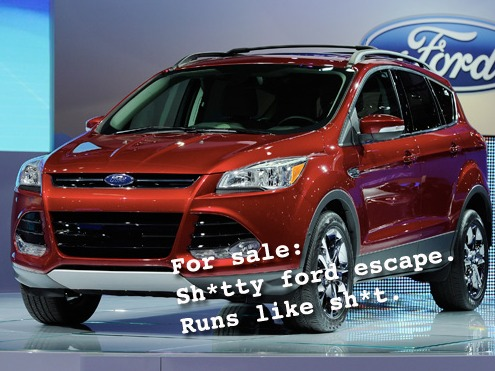 """Here's a useful Craigslist ad in case you're in the market for a """"piece of sh*t Ford Escape."""""""
