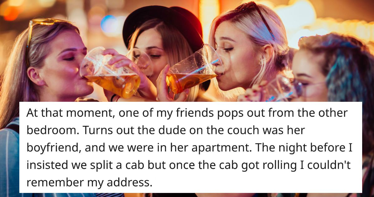 16 people share stories of blacking out and waking up somewhere mysterious.