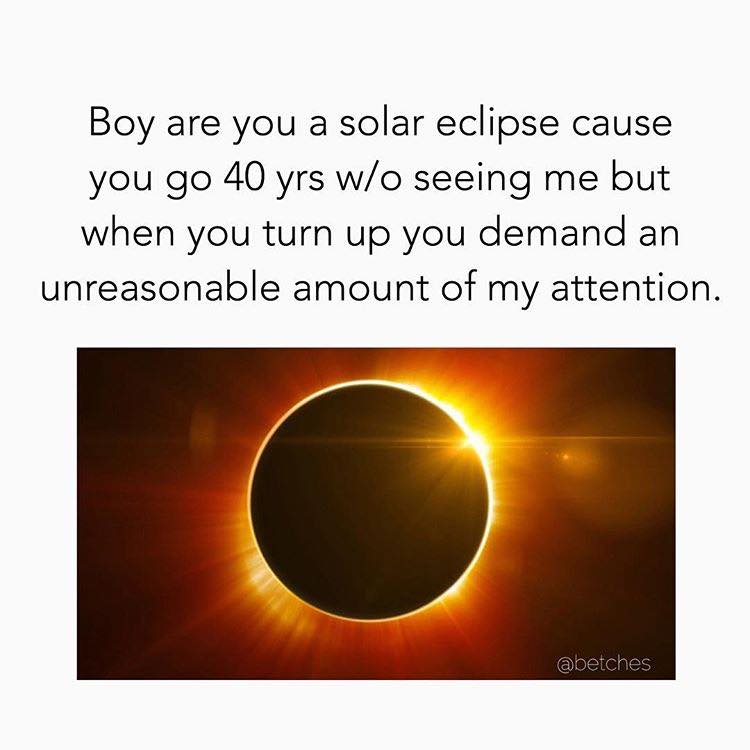 17 Of The Funniest Solar Eclipse Memes You'll Ever See Until The Next One In 2024 | Someecards Memes