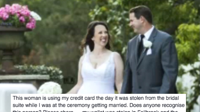 Completely justified bridezilla uses Facebook to hunt runaway thief who made off with her wallet.