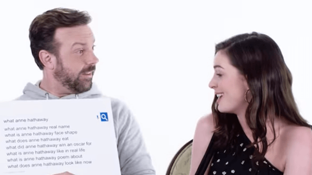 Anne Hathaway and Jason Sudeikis answer the most-Googled questions about themselves.