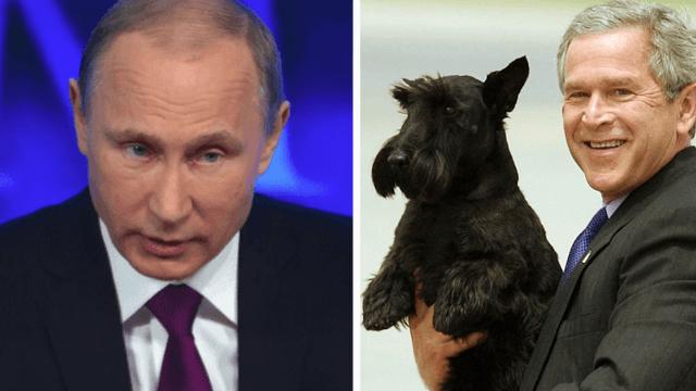 Vladimir Putin once dissed George W. Bush's dog and Dubya has NOT forgotten.