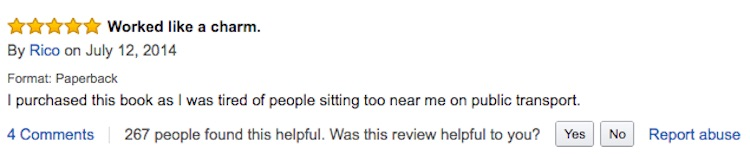 """I purchased this book as I was tired of people sitting too near my on public transport."