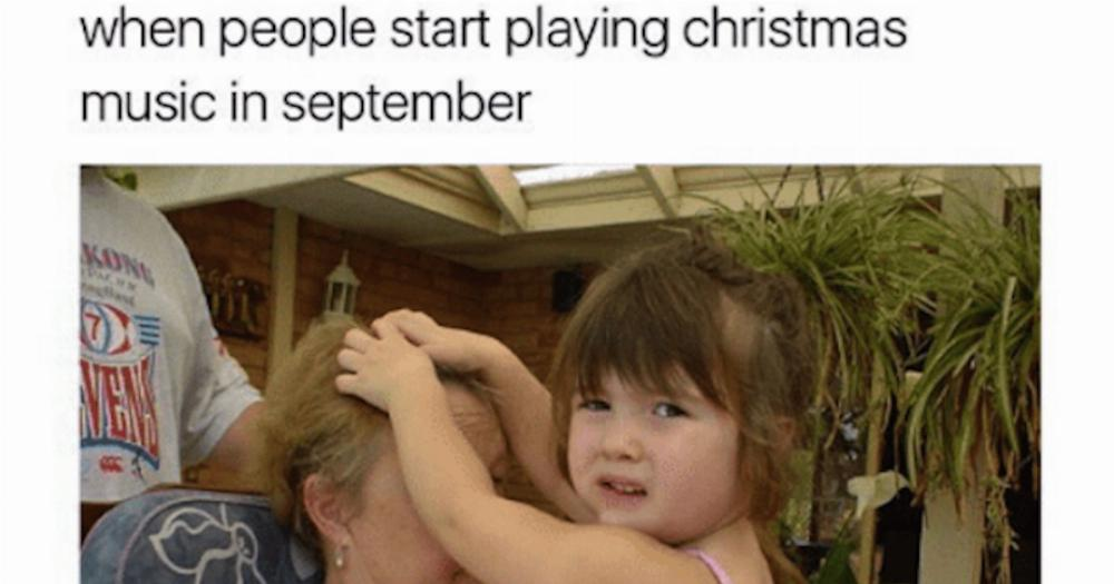 Christmas Music Meme.15 Memes For People Who Are Already Sick Of Christmas Music