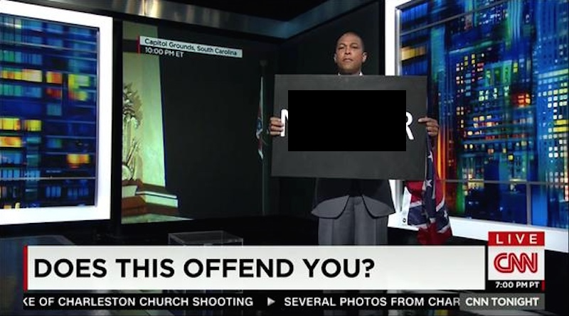 CNN's Don Lemon went on live TV and held up a sign with a huge racial slur on it.