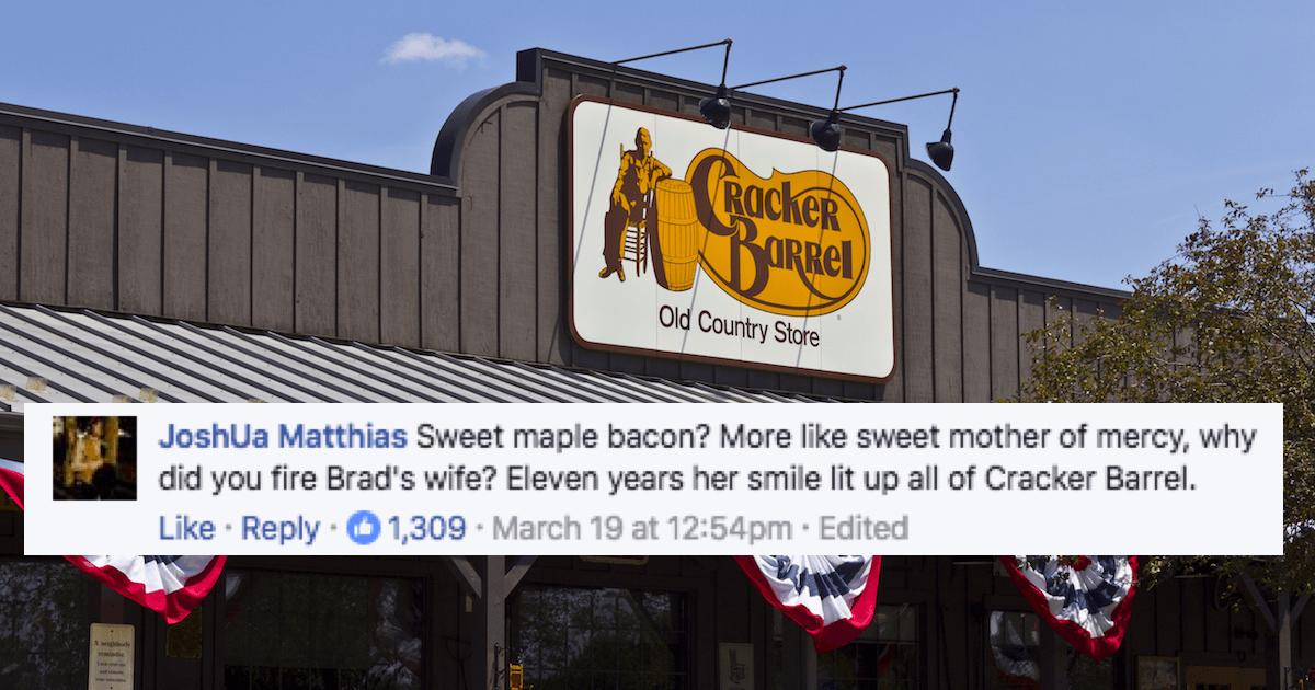 Cracker Barrel Fired This Guy S Wife On His Birthday And