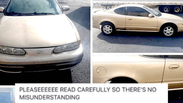 The Internet Is F Ing Dying Over This Hilariously Honest Craigslist Ad For A 2002 Oldsmobile