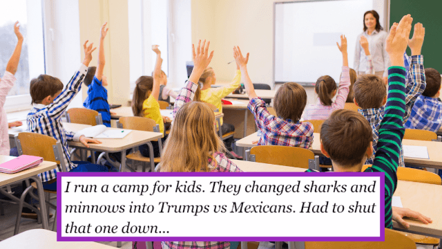 21 teachers, counselors and parents reveal the weird things this election has made younger kids say.