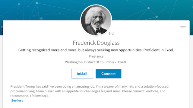 Frederick Douglass' impressive LinkedIn page proves that he's getting recognized more and more.