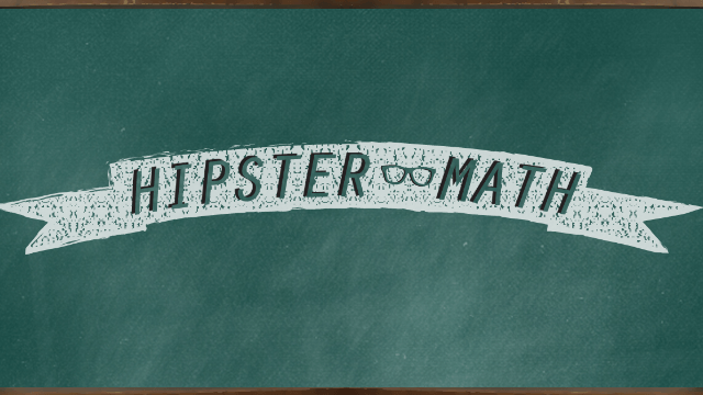 Here are 5 math equations only true hipsters can solve. | Someecards ...