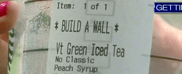 """Iced green tea for 'Build a Wall'? Any takers?"""