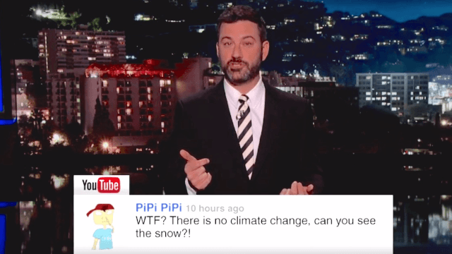 Jimmy Kimmel reads mean comments from viewers who think he's lying about climate change.