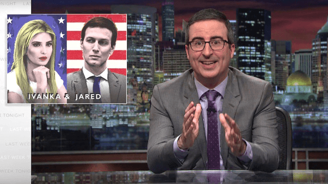 John Oliver takes on Ivanka Trump: 'the apple doesn't fall far from the orange.'