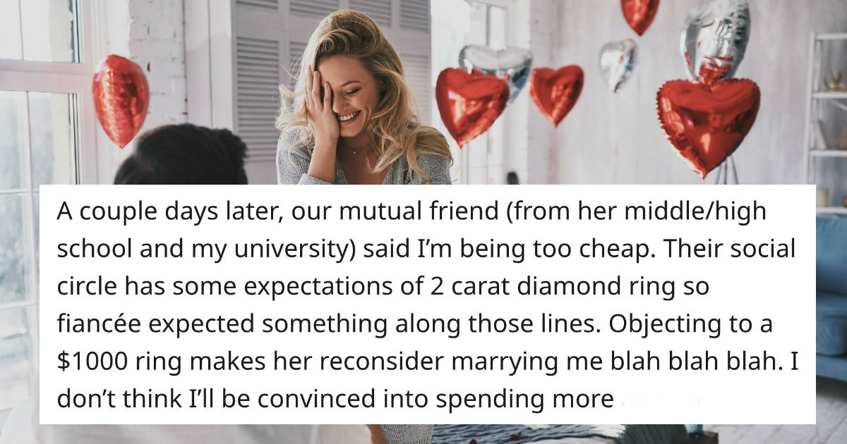 Man asks if he's wrong to refuse to spend over $500 on fiancée's engagement ring.